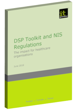 DSP Toolkit and NIS Regulations: The impact for healthcare organisations