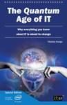 Quantum Age of IT
