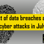 List of data breaches and cyber attacks in July