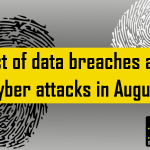 List of data breaches and cyber attacks in August