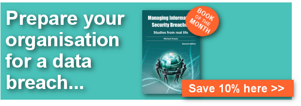 Managing Information Security Breaches – Studies from real life