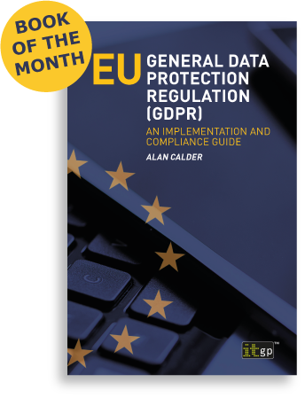EU GDPR – An Implementation and Compliance Guide
