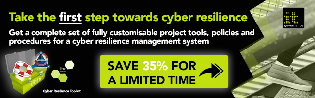 Take the first step towards cyber resilience: Get a complete set of fully customisable tool, policies and procedures for a cyber resilience management system. Save 35% for a limited time >>