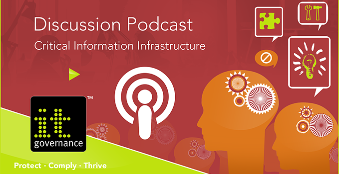 Weekly Discussion Podcast - Critical Information Infrastructure - GDPR #GDPRJoinTheDiscussion