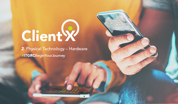 Client X in the Physical Technology – Hardware