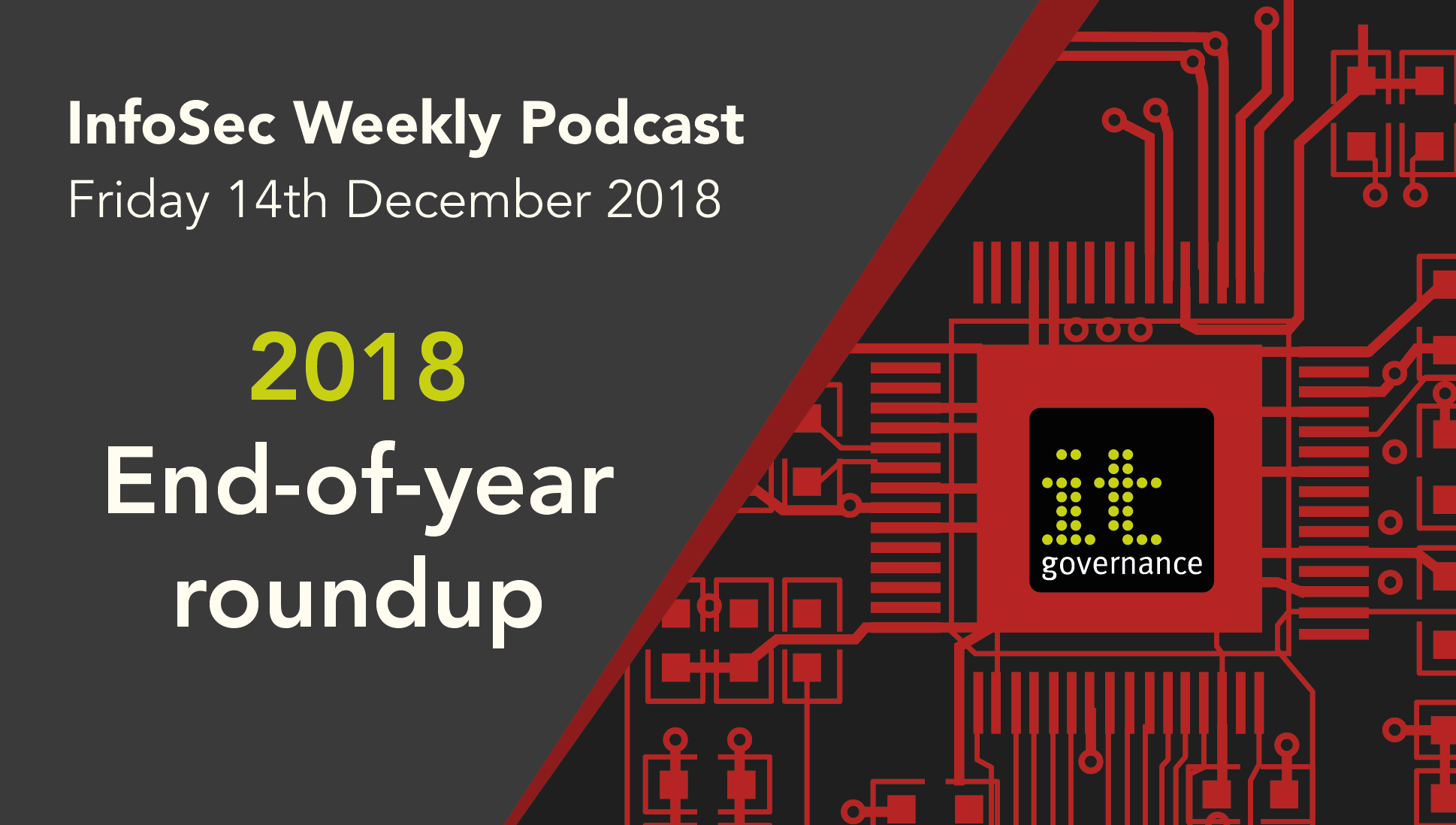 Weekly podcast: 2018 end-of-year roundup - IT Governance Blog