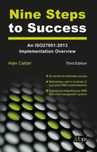 Nine Steps to Success - An ISO 27001 Implementation Overview