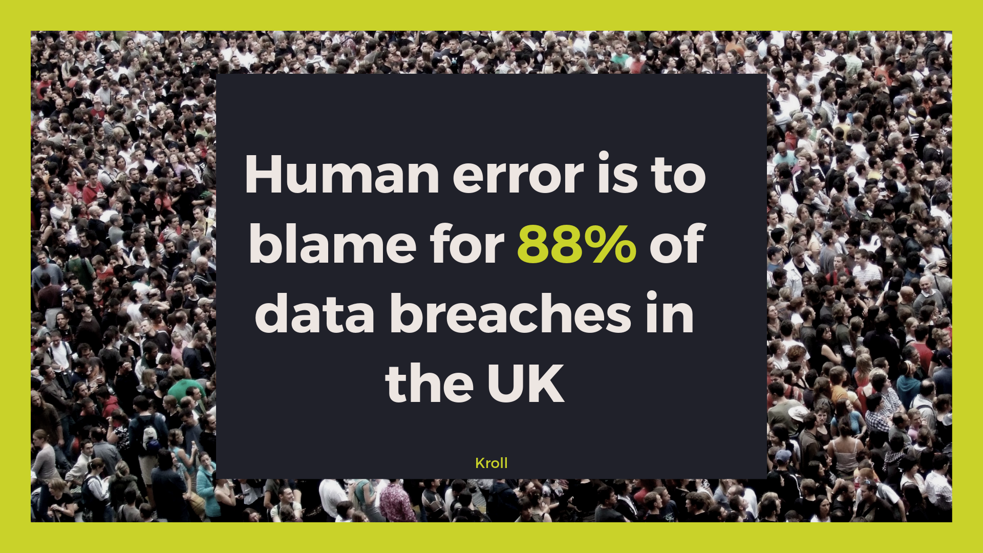 Human error is to blame for 88% of data breaches in the UK