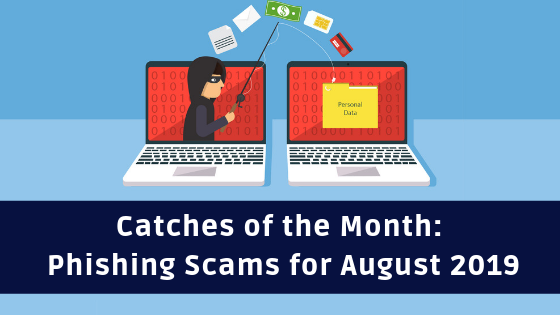 Phishing scams august 2019