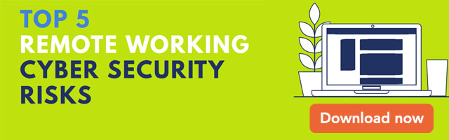 Top 5 remote working cyber security risk