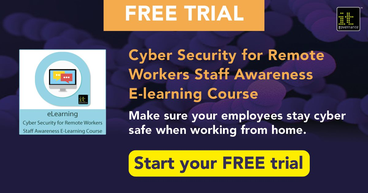 Take a free trial of our Cyber Security for Remote Workers Staff Awareness E-learning Course