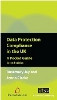 Data Protection Compliance in the UK: Second edition (Softcover Pack of 10)