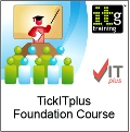 TickITplus Foundation Training Course