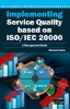 Implementing Service Quality Based on ISO20000