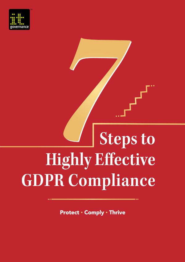 7 Steps to Highly Effective GDPR Compliance