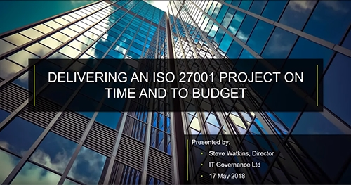 Delivering an ISO 27001 project on time and to budget