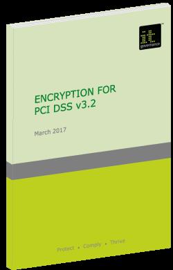 Encryption for PCI DSS v3.2