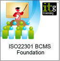 ISO22301 BCMS Foundation Training
