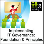Implementing IT Governance: Foundation & Principles Training