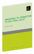 Preparing to Transition to ISO 27001:2013?