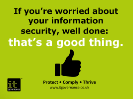 Worrying about your cyber security is to be congratulated