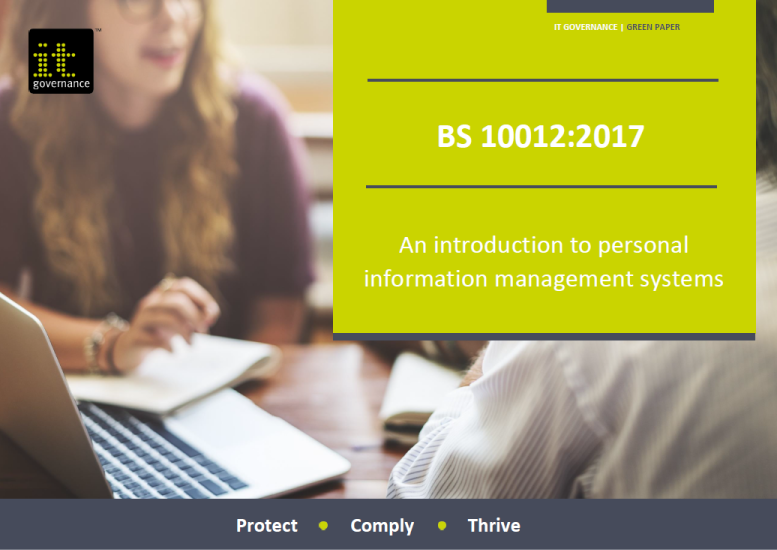BS 10012:2017 – An introduction to personal information management systems