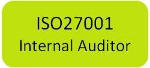 ISO27001 Internal Auditor