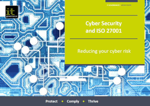 CyberSecurityand ISO 27001 – Reducing your cyber risk