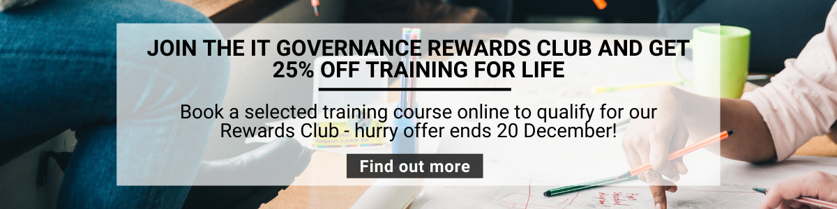 Join the IT Governance Rewards Club and get 25% off training for life