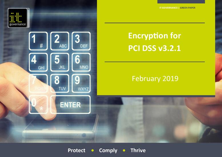 Encryption for PCI DSS v3.2.1