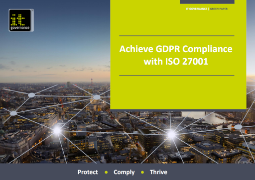 GDPR and ISO 27001 – Achieve GDPR Compliance with ISO 27001