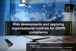 Free GDPR webinar download: Risk assessments and applying organisational controls for GDPR compliance