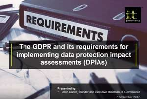 Free GDPR webinar download: The GDPR and its requirements for implementing DPIAs