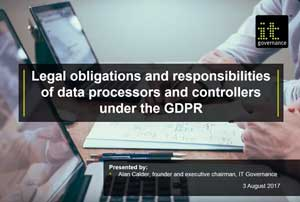 Free GDPR webinar download: Legal obligations and responsibilities for data processors