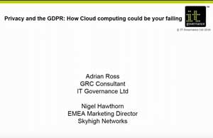 Free GDPR webinar download: Privacy and GDPR: How Cloud computing could be your failing