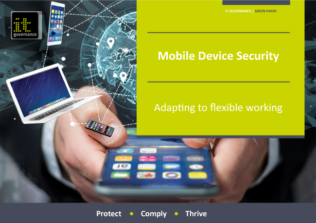 Mobile Device Security – Adapting to flexible working