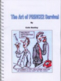 The Art of PRINCE2 Survival - PRINCE2 2009 Edition