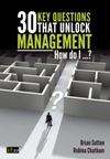 30 Key Questions that Unlock Management