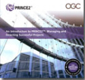 An Introduction to PRINCE2: Managing and Directing Successful Projects - 2009 Edition