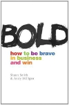 Bold: How to be Brave in Business and Win (eBook)