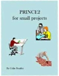 PRINCE2 For Small Projects