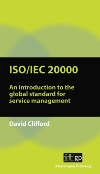 ISO/IEC 20000: An introduction to the global standard for service management, 2nd ed.