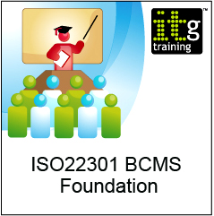 ISO22301 BCMS Foundation Training Course - In London