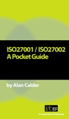 ISO27001/ISO27002 A Pocket Guide