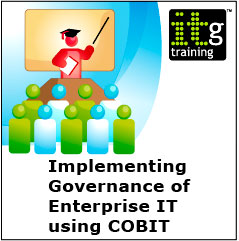 Implementing Governance of Enterprise IT Using COBIT (2day) Training – in London