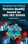 Implementing Service Quality based on ISO/IEC 20000 (Soft Cover)