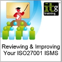 Book the Reviewing & Improving Your ISO27001 ISMS Training Today