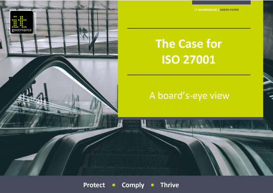The Case for ISO 27001 – A board's-eye view