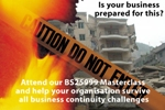 BS25999 Business Continuity Management Implementation Master Class