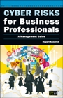 Cyber Risks for Business Professionals: A Management Guide (eBook)